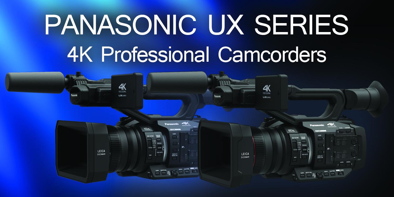 Panasonic UX Series of Professional 4K camcorders