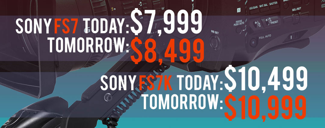 sony-fs7-price-increase-blog