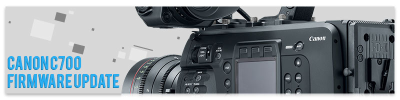 Canon C700 Firmware Update